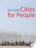 """Cities for People"" by Jan Gehl, Lord Richard Rogers"