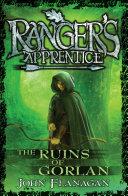 Ranger s Apprentice 1  The Ruins Of Gorlan