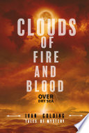 Clouds of Fire and Blood Over Dry Sea