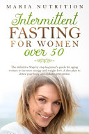Intermittent Fasting for Women Over 50 Book