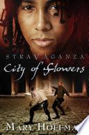 Stravaganza City Of Flowers