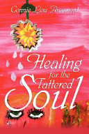 Healing for the Tattered Soul