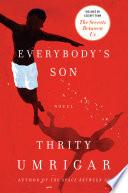 Everybody's Son  : A Novel