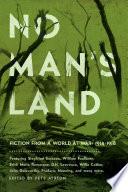 No Man s Land  Fiction from a World at War