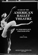 Stars of the American Ballet Theatre in Performance Photographs Book PDF