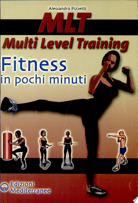 MLT Multi level training. Fitness in pochi minuti