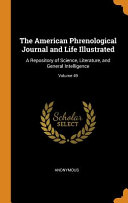 The American Phrenological Journal And Life Illustrated [Pdf/ePub] eBook