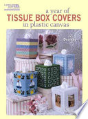 Read Online A Year of Tissue Box Covers (Leisure Arts #5846) For Free