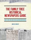The Family Tree Historical Newspapers Guide Pdf/ePub eBook