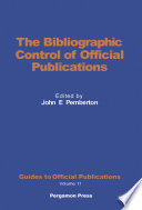 The Bibliographic Control Of Official Publications
