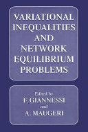 Variational Inequalities and Network Equilibrium Problems Book