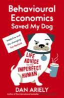 Behavioural Economics Saved My Dog Book