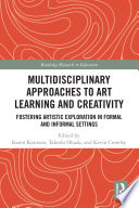 Multidisciplinary Approaches to Art Learning and Creativity