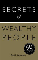 Secrets of Wealthy People  50 Techniques to Get Rich