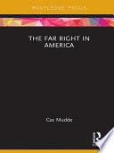 The Far Right In America