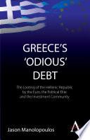 Greece s  odious  Debt