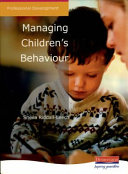 Managing Children s Behaviour
