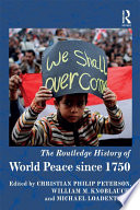 The Routledge History of World Peace since 1750 Book