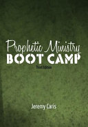 Prophetic Ministry Boot Camp Book