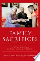 Family Sacrifices