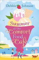 Summer at the Comfort Food Cafe