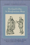 The Good Is One, Its Manifestations Many