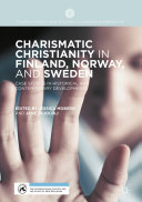 Charismatic Christianity in Finland  Norway  and Sweden