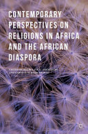 Contemporary Perspectives on Religions in Africa and the African Diaspora Pdf/ePub eBook