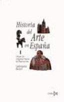 Historia del arte en España: Desde los orígenes hasta la ilustración