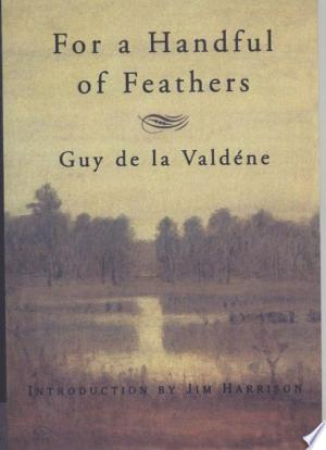 Download For a Handful of Feathers Free Books - Dlebooks.net