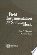 Field Instrumentation for Soil and Rock