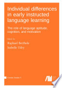 Individual differences in early instructed language learning