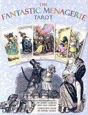 The Fantastic Menagerie Tarot Kit