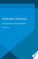 Wolfenden s Witnesses