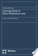 Turning Point in Data Protection Law