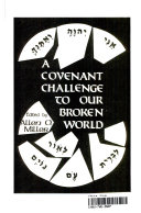 A Covenant Challenge to Our Broken World
