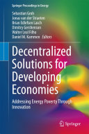 Decentralized Solutions for Developing Economies: Addressing Energy ...