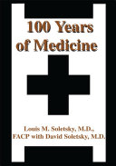 100 Years of Medicine