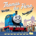 Thomas And Friends Thomas The Hero Book PDF