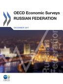 OECD Economic Surveys  Russian Federation 2011