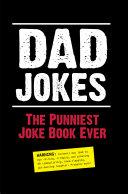 Dad Jokes  The Punniest Joke Book Ever