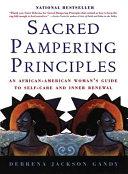 Sacred Pampering Principles