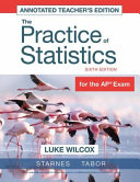 UPDATED Version of The Practice of Statistics  Teachers Edition  Book