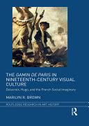 Pdf The Gamin de Paris in Nineteenth-Century Visual Culture Telecharger