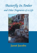 Butterfly in Amber and Other Fragments of a Life Pdf/ePub eBook
