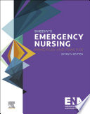 """Sheehy's Emergency Nursing E-Book: Principles and Practice"" by Emergency Nurses Association"