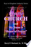 I Am The Church and My Name Is House Of Prayer Book PDF