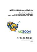 AIC 2004 Color and Paints, Interim Meeting of the International Color Association, Proceedings