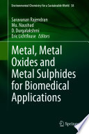 Metal  Metal Oxides and Metal Sulphides for Biomedical Applications Book