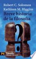 Breve historia de la filosofia / Brief History of Philosophy